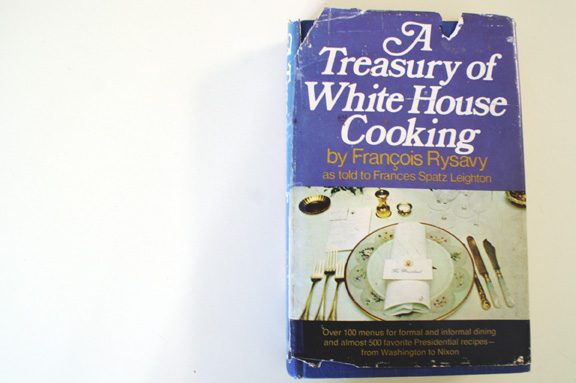 A Treasury of White House Cooking. TRULY.
